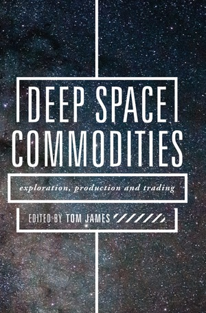 The Space Review: Review: Deep Space Commodities